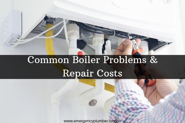 Common Boiler Problems & Repair Costs